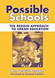 Possible Schools: The Reggio Approach to Urban Education (Early Childhood Education (Teachers College Pr))