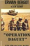 echange, troc Bergot E - Operation daguet : les français dans la guerre du golfe