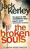 The Broken Souls (0007214340) by Jack Kerley