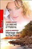 echange, troc Yvonne Lindsay, Natalie Anderson - Le secret d'Helena ; Mariage dans le Pacifique