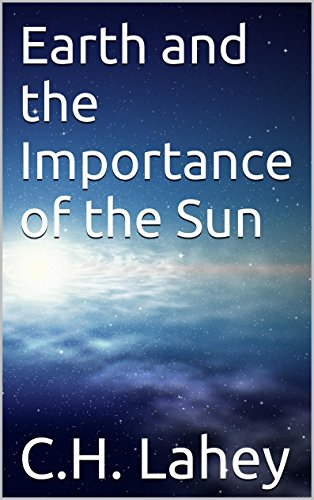 Earth and the Importance of the Sun