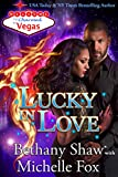 Lucky in Love (Charmed in Vegas Book 3)