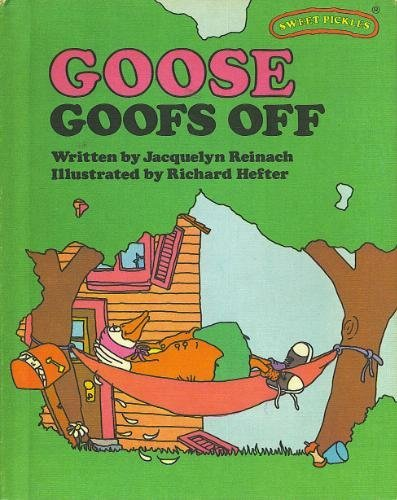 Weekly Readers Books Presents Goose Goofs Off PDF