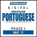 Portuguese (Brazilian) Phase 1, Unit 17: Learn to Speak and Understand Brazilian Portuguese with Pimsleur Language Programs |  Pimsleur