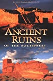img - for Ancient Ruins of the Southwest: An Archaeological Guide (Arizona and the Southwest) book / textbook / text book