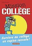 """Afficher """"Mission collège. T1. Une aventure d'Antoine Lebic"""""""