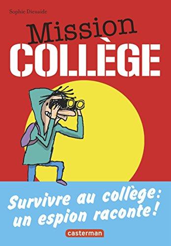 Mission collège (1) : Mission collège : une aventure d'Antoine Lebic