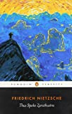 Image of Thus Spoke Zarathustra: A Book for Everyone and No One (Penguin Classics)