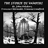 img - for Tre Storie Di Vampiri [Three Stories of Vampires] book / textbook / text book