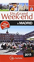 Un Grand Week-End à Madrid 2015