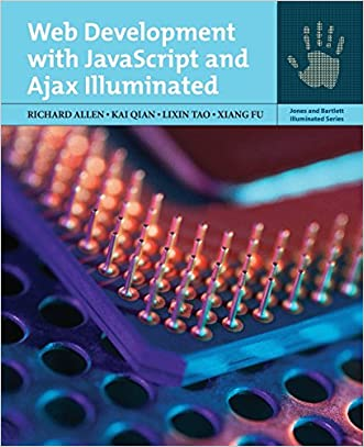 Web Development With Javascript And Ajax Illuminated (Jones and Bartlett Illuminated (Paperback))