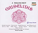 Massenet &#45; Gris&#233;lidis / Command  Larcher  Dasnoues  Courtis  Viala  Henry  Treguier  Sieyes  Fournillier