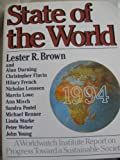 State of the World 1994: A Worldwatch Institute Report on Progress toward a Sustainable Society (State of the World (Paperback)) (0393311171) by Brown, Lester R.