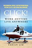 Click! Work Anytime, Live Anywhere