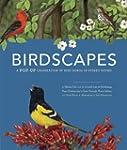 Birdscapes: A Pop-Up Celebration of B...