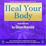 Heal Your Bodyby Glenn Harrold