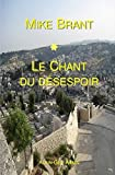 Mike Brant: Le Chant Du Desespoir