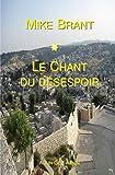 Mike Brant: Le Chant Du Desespoir