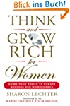 Think and Grow Rich for Women: Using...