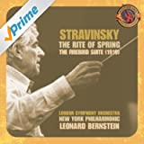 """Stravinsky: The Rite of Spring & Suite from """"The Firebird"""" [Expanded Edition]"""