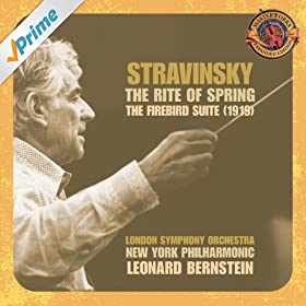 "Stravinsky: The Rite of Spring & Suite from ""The Firebird"" [Expanded Edition]"
