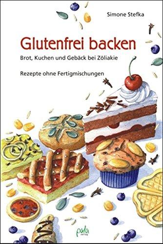 glutenfrei-backen-brot-kuchen-und-geback-bei-zoliakie-rezepte-ohne-fertigmischungen