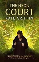 The Neon Court: A Matthew Swift Novel