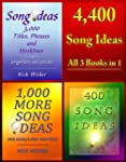 4,400 Song Ideas: All 3 Books in 1 (E...