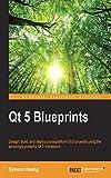Qt 5 Blueprints