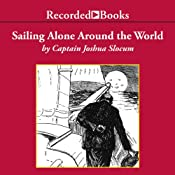Sailing Alone Around the World | [Captain Joshua Slocum]