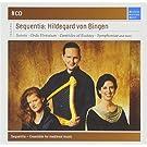 Sequentia : Hildegard von Bingen