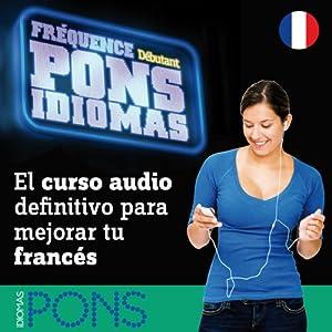 Fréquence Pons Idiomas. Débutant Radio/TV Program