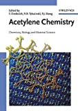 img - for Acetylene Chemistry: Chemistry, Biology and Material Science book / textbook / text book