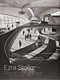 img - for Ezra Stoller, Photographer book / textbook / text book