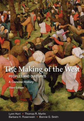 The Making of the West: A Concise History, Combined...