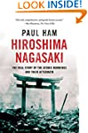 Hiroshima Nagasaki: The Real Story of...