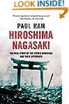 Hiroshima Nagasaki: The Real Story of...