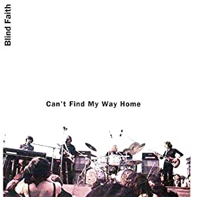 My Way Home (Live) [feat. Steve Winwood, Eric Clapton, Ginger Baker