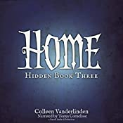 Home: Hidden, Book Three | Colleen Vanderlinden