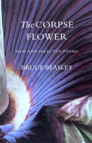 The Corpse Flower: New And Selected Poems (Pacific Northwest Poetry Series)