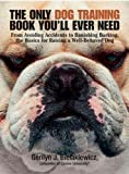 img - for The Only Dog Training Book You'll Ever Need book / textbook / text book