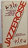 Jazzercise: Rhythmic Jazz Dance-exercise (0553111663) by Missett, Judi Sheppard