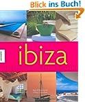 Ibiza: Lifestyle in Farbe und Licht