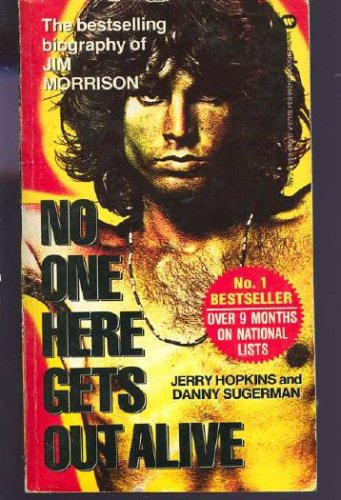 No One Here Gets Out Alive, Danny Sugerman, Jerry Hopkins