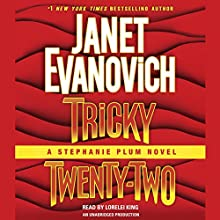 Tricky Twenty-Two: A Stephanie Plum Novel (       UNABRIDGED) by Janet Evanovich Narrated by Lorelei King