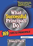 img - for What Successful Principals Do: 169 Tips for Principals book / textbook / text book