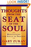 Thoughts From the Seat of the Soul: Meditations for Souls in Process