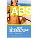 ABS! 50 of the Best core exercises to strengthen, tone, and flatten your belly. (Letsdoyoga.com Wellness Series) ~ Howard Vanes