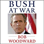 Bush at War | [Bob Woodward]