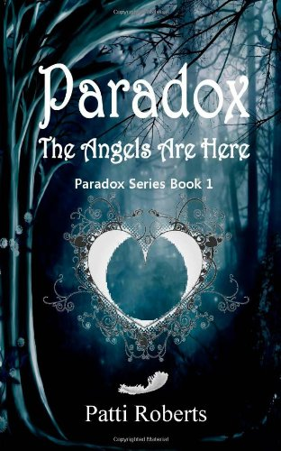 Paradox - The Angels Are Here (Paradox #1)